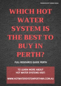 Witch hot water system is best for perth